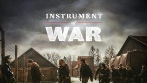 Instrument of War (2017) Film